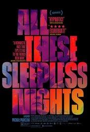 All These Sleepless Nights / Wszystkie nieprzespane noce