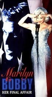 Marilyn and; Bobby: Her Final Affair