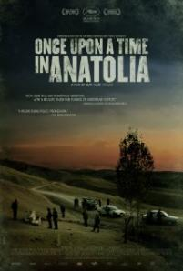 Once Upon a Time in Anatolia / Bir zamanlar Anadolu' da