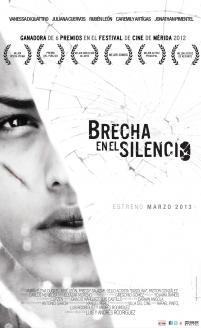 Breach in the Silence / Brecha en el silencio