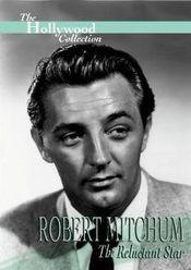 Robert Mitchum: The Reluctant Star