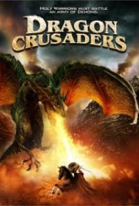 Dragon Crusaders - Im Reich der Kreuzritter und Drachen / Dragon Crusaders