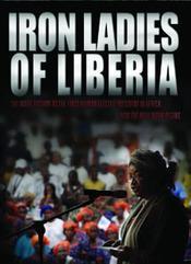 Iron Ladies of Liberia / Libériai vaslédik