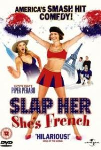 Slap Her... She' s French