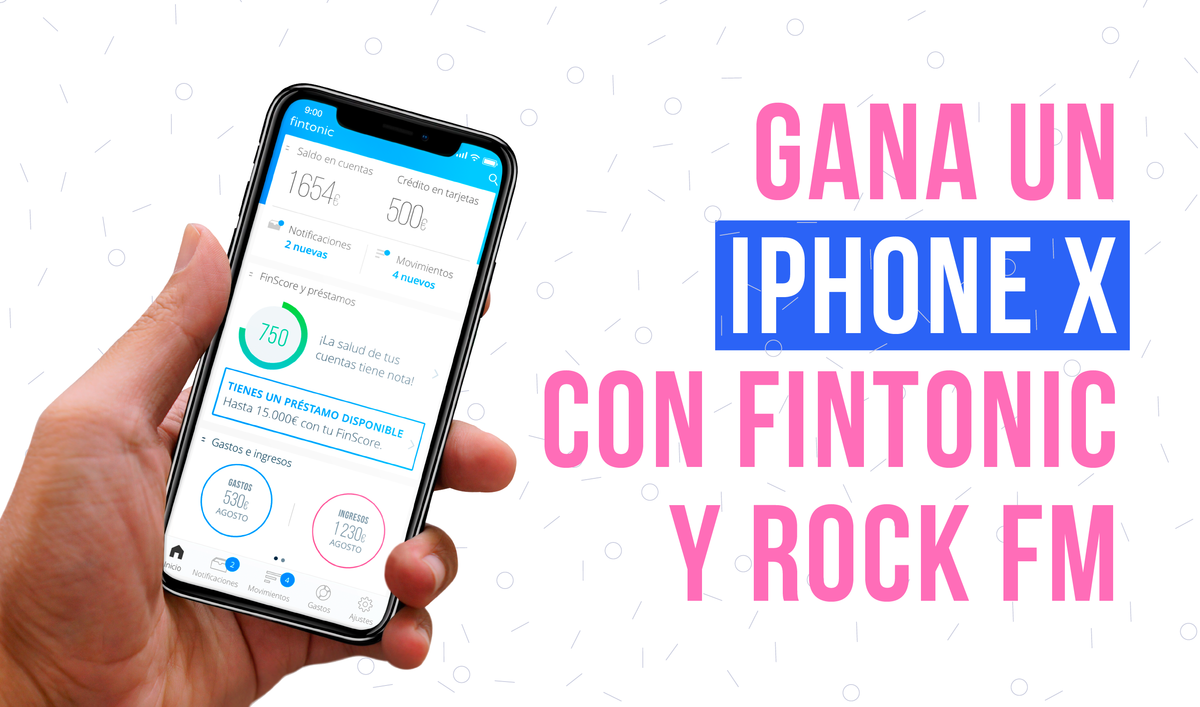 Gana un iPhone X con Fintonic y Rock FM