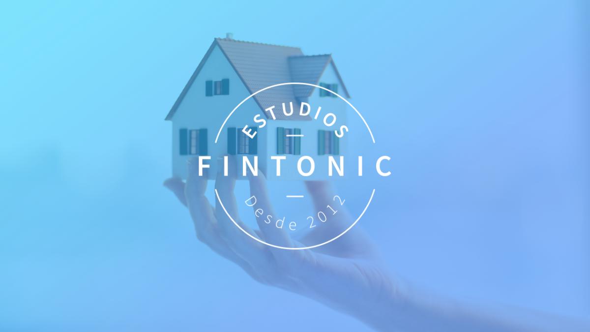 Estudios Fintonic: Mercado de la vivienda en España 2018