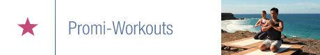Trainingsziel: Promi-Workouts