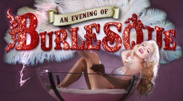 Evening Of Burlesque