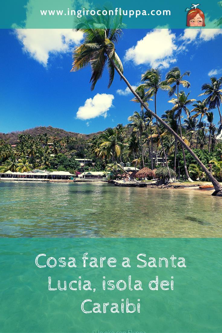 Cosa fare a Santa Lucia, isola dei Caraibi