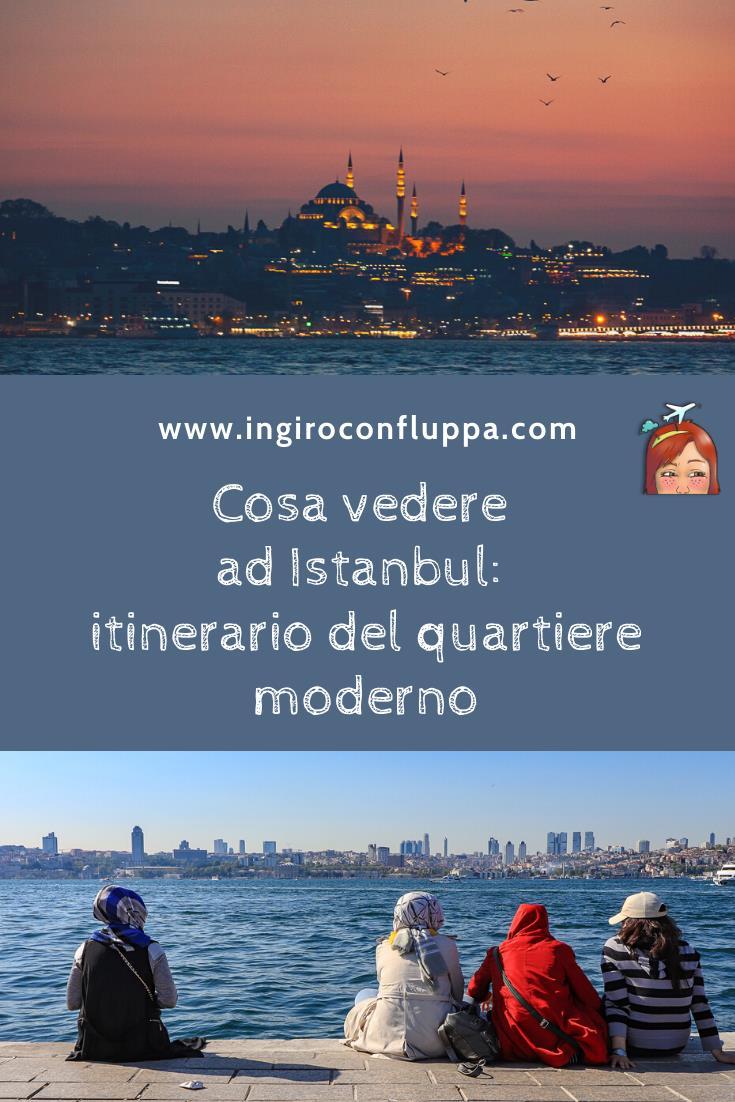 Cosa vedere ad Istanbul: itinerario del quartiere moderno. Salva la foto su Pinterest!
