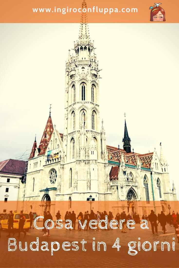 Cosa vedere a Budapest in 4 giorni