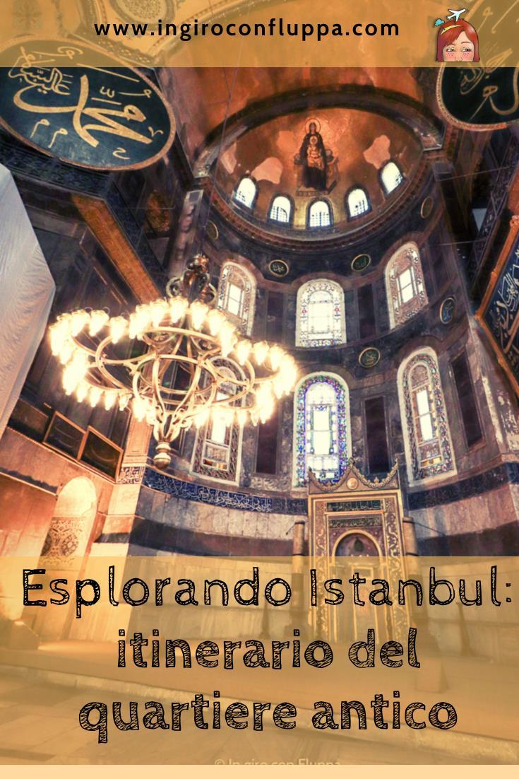 Esplorando Istanbul: itinerario del quartiere antico