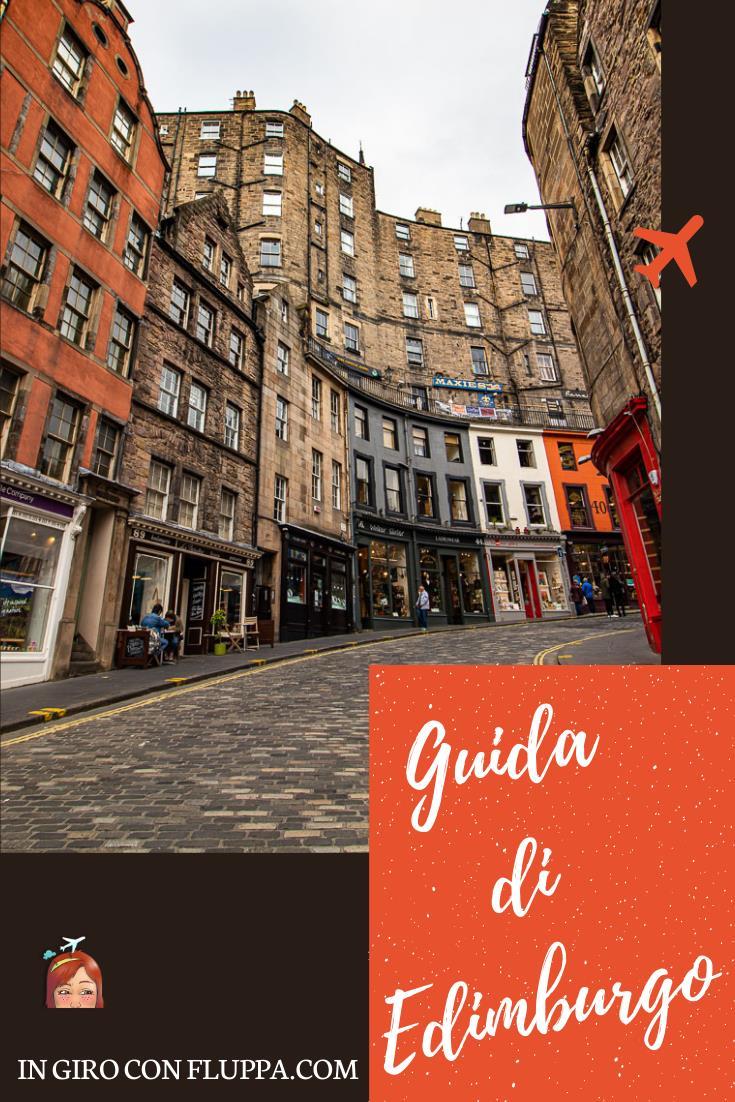 Guida di Edimburgo - come arrivare, dove dormire, dove mangiare e tour guidati.