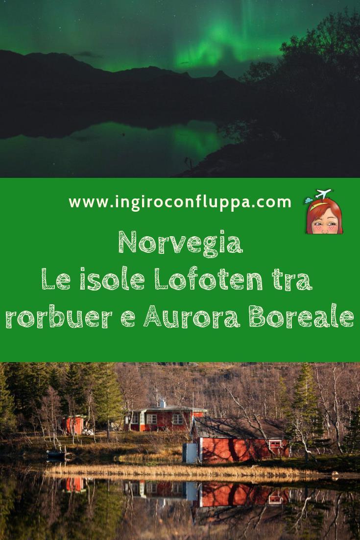 Viaggio alle isole Lofoten. Salva il post su Pinterest!