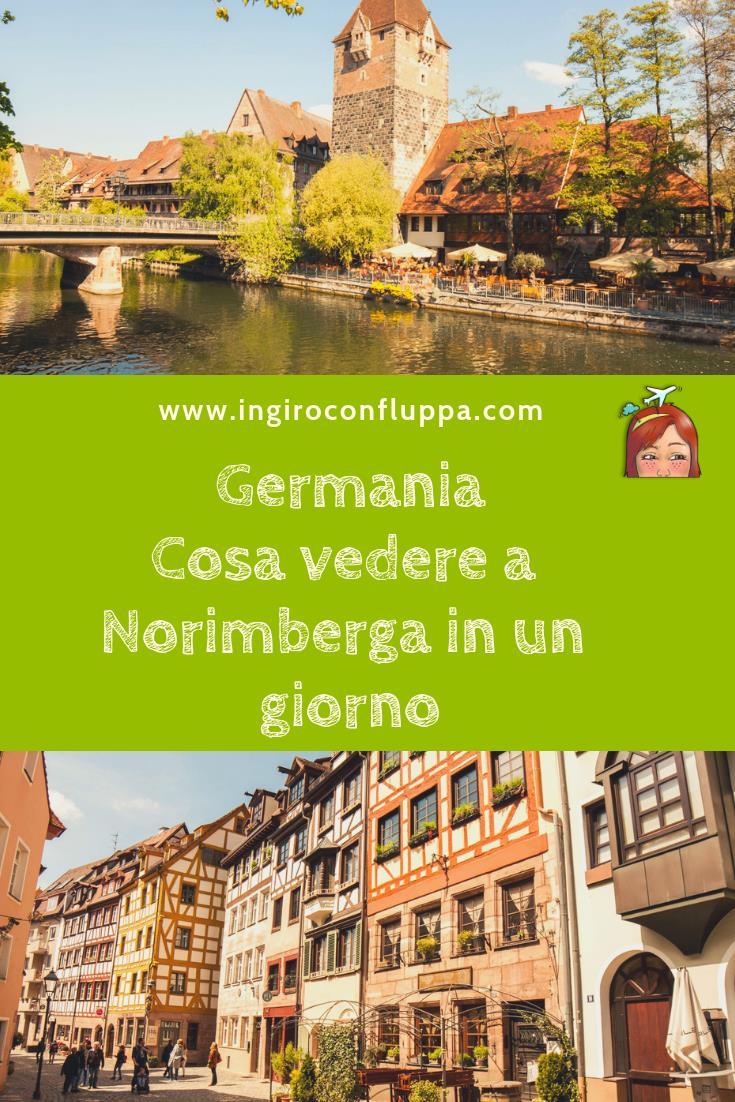 Norimberga in un giorno - salva la foto su Pinterest!