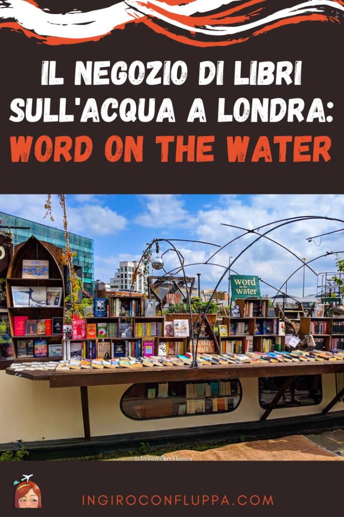 Word on the Water, un negozio di libri sull'acqua a Londra