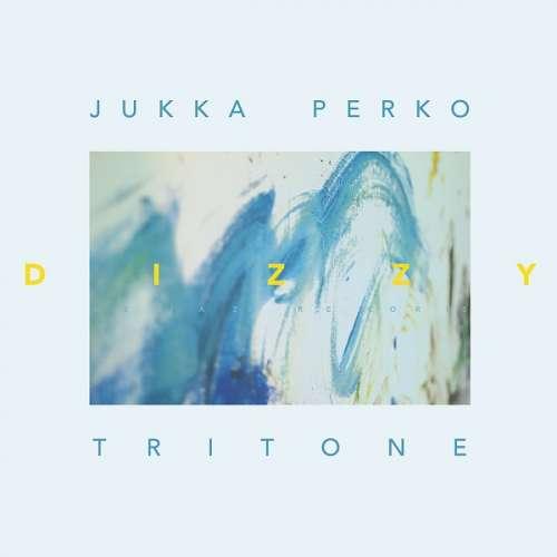 Jukka Perko Tritone Dizzy Netti