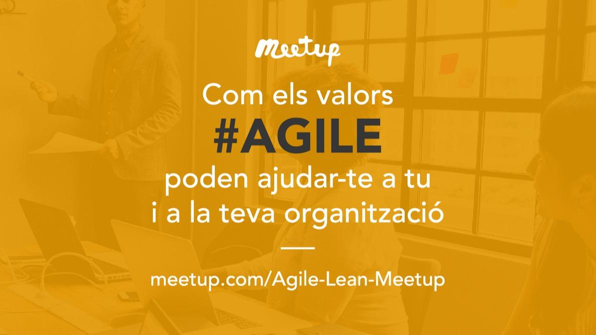 Cómo los valores Agile pueden ayudar a tu organización