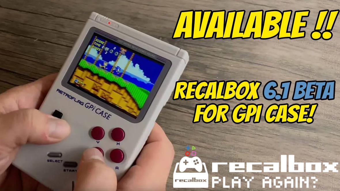 GPi Case] Recalbox 6 1 Beta 4 (pre-release) - New Public