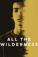 Poster of All the Wilderness