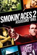 Poster of Smokin' Aces 2: Assassins' Ball