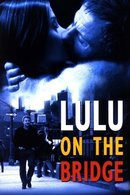 Poster of Lulu on the Bridge