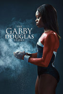 Poster of The Gabby Douglas Story