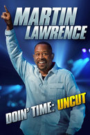Poster of Martin Lawrence Doin' Time: Uncut