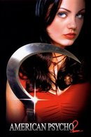 Poster of American Psycho 2: All American Girl