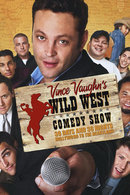 Poster of Wild West Comedy Show: 30 Days & 30 Nights - Hollywood to the Heartland