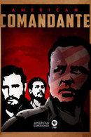 Poster of American Experience: American Comandante