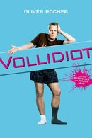 Poster of Vollidiot