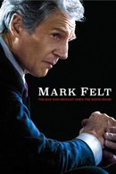 Poster of Mark Felt: The Man Who Brought Down the White House