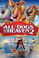 Poster of All Dogs Go to Heaven 2