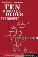 Poster of Ten Minutes Older: The Trumpet