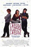 Poster of Dream a Little Dream