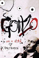 Poster of Gonzo: The Life and Work of Dr. Hunter S. Thompson