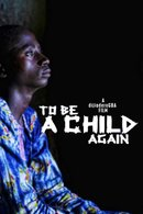 Poster of To Be A Child Again