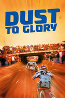 Poster of Dust to Glory