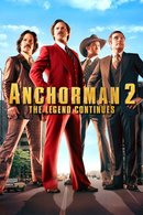 Poster of Anchorman 2: The Legend Continues