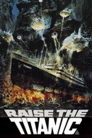 Poster of Raise the Titanic