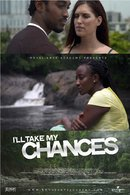 Poster of I'll Take My Chances