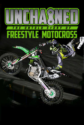 Picture of Unchained: The Untold Story of Freestyle Motocross