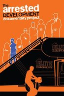 Poster of The Arrested Development Documentary Project