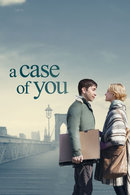 Poster of A Case of You