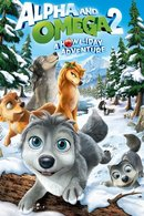 Poster of Alpha and Omega 2: A Howl-iday Adventure