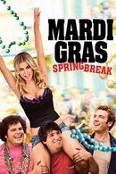 Poster of Mardi Gras: Spring Break