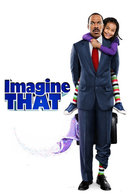 Poster of Imagine That