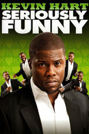Poster of Kevin Hart: Seriously Funny
