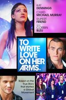 Poster of To Write Love on Her Arms